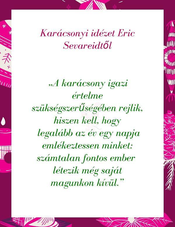 Karácsonyi idézet Eric Sevareidtől