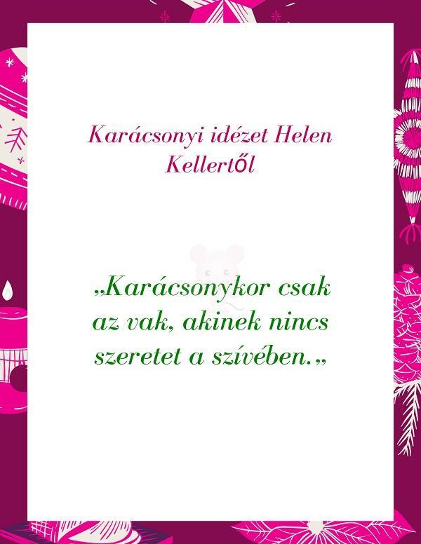 Karácsonyi idézet Helen Kellertől