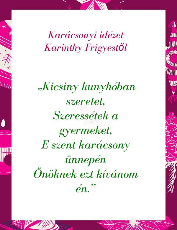 Karácsonyi idézet Karinthy Frigyestől