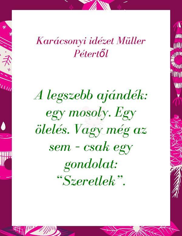 Karácsonyi idézet Müller Pétertől 2