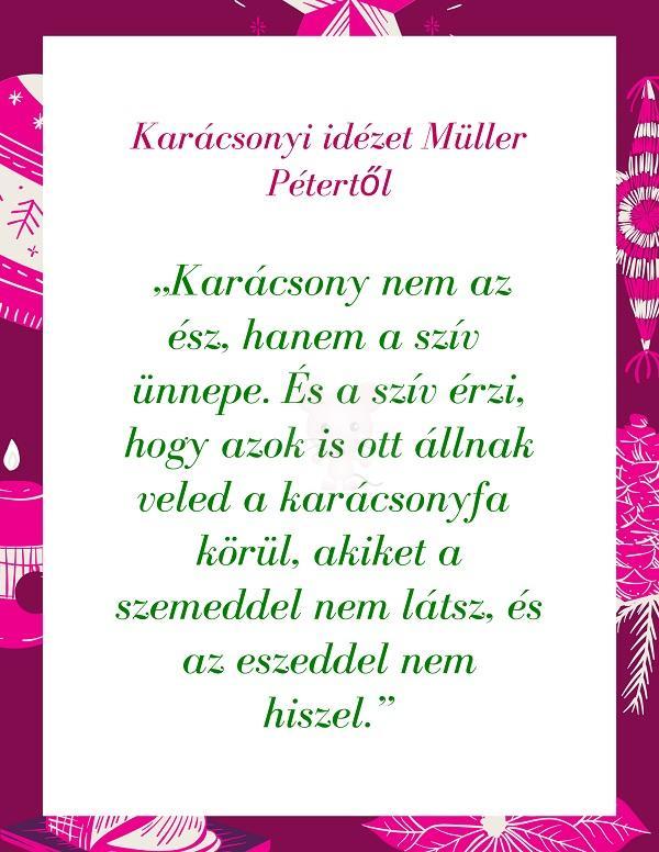 Karácsonyi idézet Müller Pétertől