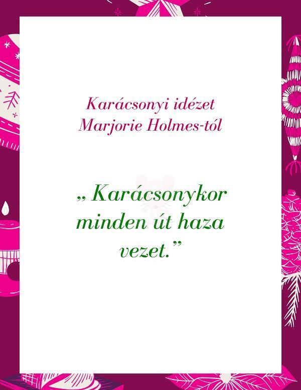 Karácsonyi idézet Marjorie Holmes-tól