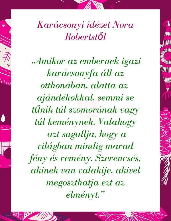 Karácsonyi idézet Nora Robertstől