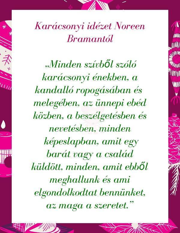 Karácsonyi idézet Noreen Bramantól